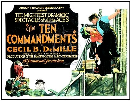 Poster for Cecil B DeMille's The Ten Commandments (1923)